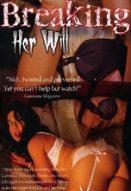 Breaking Her Will Yabancı Cinsel Erotik Filmleri İzle izle