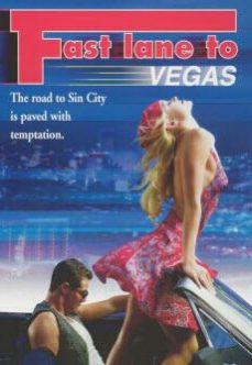 Fast Lane to Vegas 2000 Erotik Film İzle reklamsız izle