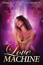 The Love Machine 18+ Yetişkin Erotik Film İzle